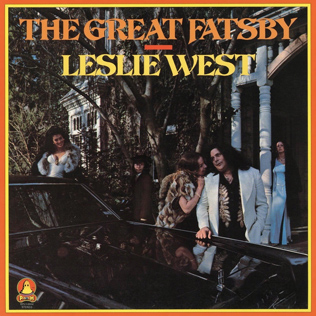 <i>The Great Fatsby</i> 1975 studio album by Leslie West