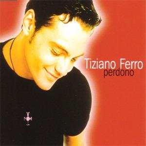 Perdono 2001 single by Tiziano Ferro