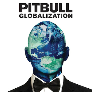 <i>Globalization</i> (album) 2014 studio album by Pitbull