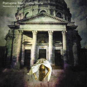 Porcupine_Tree_-_Coma_Divine_Live_In_Rome_%28Snapper_Issue%29.jpg