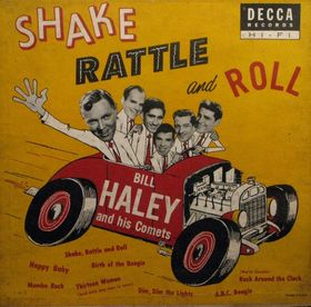 Shake, Rattle and Roll (album) cover Bill Haley & His Comets   Shake, Rattle And Roll