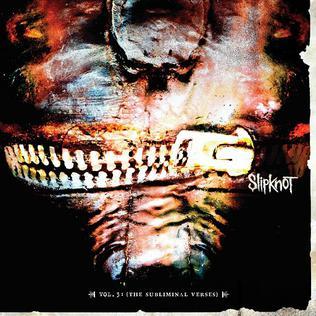 <i>Vol. 3: (The Subliminal Verses)</i> 2004 studio album by Slipknot