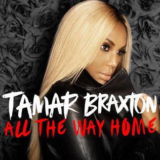 all the way home tamar braxton song wikipedia