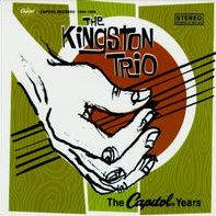<i>The Capitol Years</i> (The Kingston Trio album) 1995 compilation album by The Kingston Trio