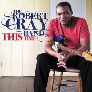 This Time Robert Cray Album Wikipedia