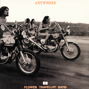<i>Anywhere</i> (Flower Travellin Band album) 1970 studio album by Flower Travellin Band