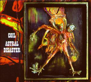 <i>Astral Disaster</i> 1999 studio album by Coil