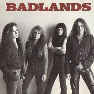 <i>Badlands</i> (Badlands album) 1989 studio album by Badlands