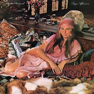 <i>Lazy Afternoon</i> (Barbra Streisand album) 1975 studio album by Barbra Streisand