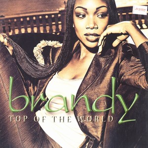 Top of the World (Brandy song) 1998 song by Brandy Norwood