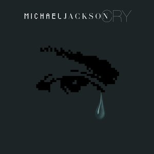 Cry (Michael Jackson song) Song recorded by American recording artist Michael Jackson