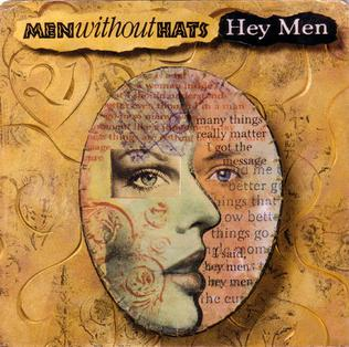 Hey Men 1989 single by Men Without Hats
