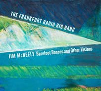 <i>Barefoot Dances and Other Visions</i> 2018 studio album by Jim McNeely