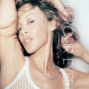 In Your Eyes (Kylie Minogue song) 2002 song by Kylie Minogue