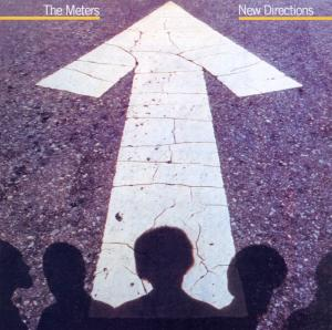 <i>New Directions</i> (The Meters album) 1977 studio album by The Meters