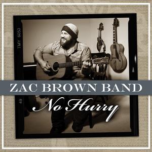Zac Brown Band - No Hurry - YouTube
