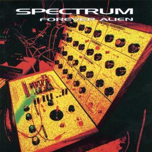 <i>Forever Alien</i> album by Spectrum