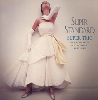 <i>Super Standard</i> (album) 2004 studio album by Kenny Barron, Jay Leonhart and Al Foster