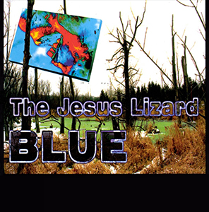Blue The Jesus Lizard Album Wikipedia