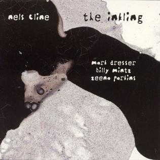 <i>The Inkling</i> 2000 studio album by Nels Cline