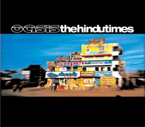 Cover image of song The Hindu Times by Oasis