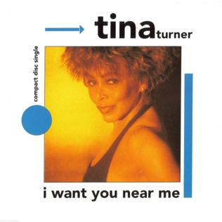 Tina turner-i want you near me s 1-1-