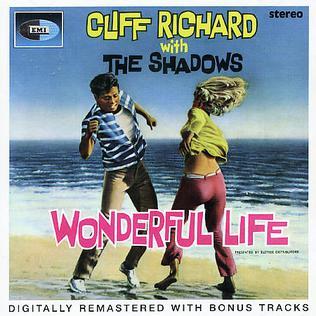 <i>Wonderful Life</i> (Cliff Richard album) 1964 soundtrack album by Cliff Richard with The Shadows