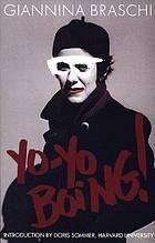 <i>Yo-Yo Boing!</i> Spanglish book by Giannina Braschi