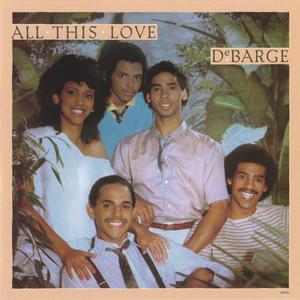 <i>All This Love</i> (album) 1982 studio album by DeBarge