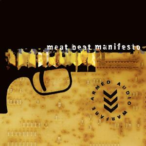 <i>Armed Audio Warfare</i> album by Meat Beat Manifesto