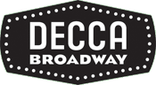 Decca Broadway American record label specializing in musical theater recordings founded in 1999 by Decca Records