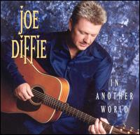 <i>In Another World</i> 2001 studio album by Joe Diffie