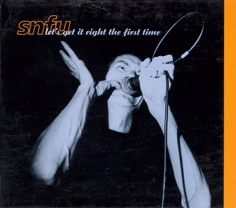 <i>Lets Get It Right the First Time</i> 1998 live album by SNFU