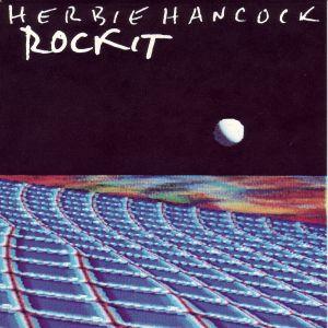 Rockit (song) 1983 single by Herbie Hancock
