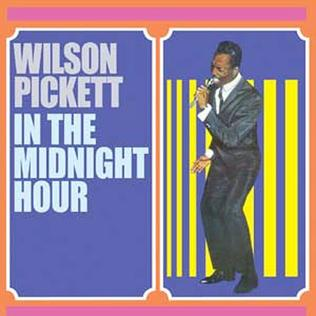 In the Midnight Hour single by Wilson Pickett