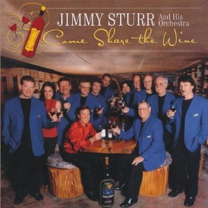 <i>Come Share the Wine</i> 2007 studio album by Jimmy Sturr and His Orchestra