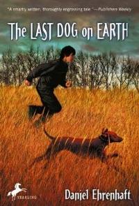 <i>The Last Dog on Earth</i> book by Daniel Ehrenhaft