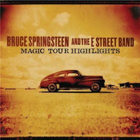 <i>Magic Tour Highlights</i> 2008 extended play by Bruce Springsteen