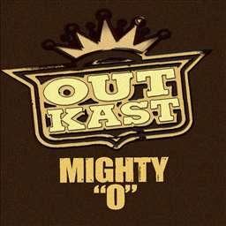 Cover image of song Mighty O by OutKast