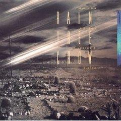 <i>Rain Tree Crow</i> 1991 studio album by Rain Tree Crow