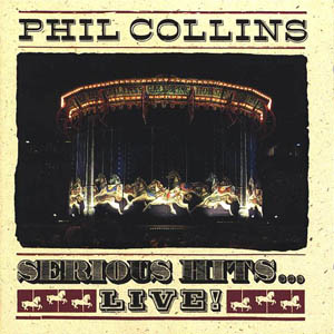 <i>Serious Hits... Live!</i> 1990 live album by Phil Collins