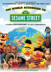 "blue DVD cover; the top third consists of the words ""The World According To"" in black letters, with the Sesame Street logo below. The bottom is a large globe, with several Muppet characters, including Bert and Ernie, and children in front."
