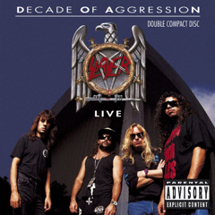 <i>Decade of Aggression</i> 1991 live album by Slayer