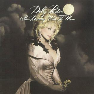 <i>Slow Dancing with the Moon</i> 1993 studio album by Dolly Parton