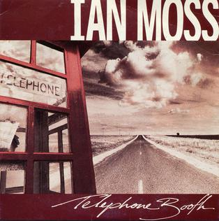 Telephone Booth (song) 1988 single by Ian Moss