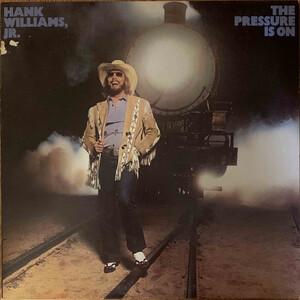 <i>The Pressure Is On</i> 1981 studio album by Hank Williams, Jr.