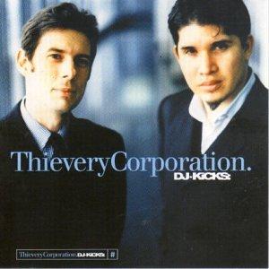 <i>DJ-Kicks: Thievery Corporation</i> 1999 compilation album by Thievery Corporation
