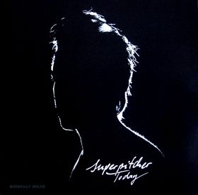 <i>Today</i> (Superpitcher album) 2005 compilation album (Mix album) by Superpitcher