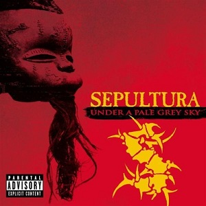 <i>Under a Pale Grey Sky</i> 2002 live album by Sepultura