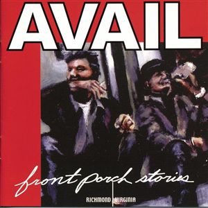 <i>Front Porch Stories</i> 2002 studio album by Avail